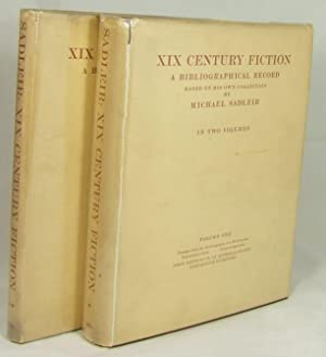 XIX CENTURY FICTION: A Bibliographical Record Based on His Own Collection In Two Volumes (...