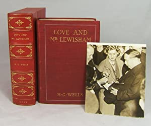 LOVE AND MR. LEWISHAM (Signed at the 1937 Boston Book Fair with Photo Proof): Wells, H. G.