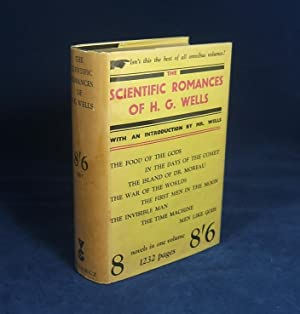 THE SCIENTIFIC ROMANCES OF H.G. WELLS (1st Omnibus Edition of: THE FOOD OF THE GODS, IN THE DAYS OF...