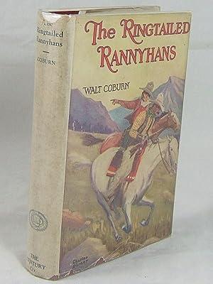 THE RINGTAILED RANNYHANS (Author's Rare First Book): Coburn, Walt