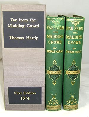 FAR FROM THE MADDING CROWD. In Two Volumes. (First Edition in Original Cloth, the Celebrated Jerome...