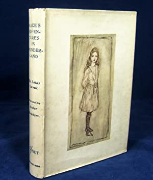 ALICE'S ADVENTURES IN WONDERLAND (First Arthur Rackham: Carroll. Lewis (Dodgson,
