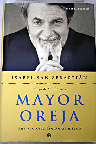 Mayor Oreja: una victoria frente al miedo: San Sebastián, Isabel