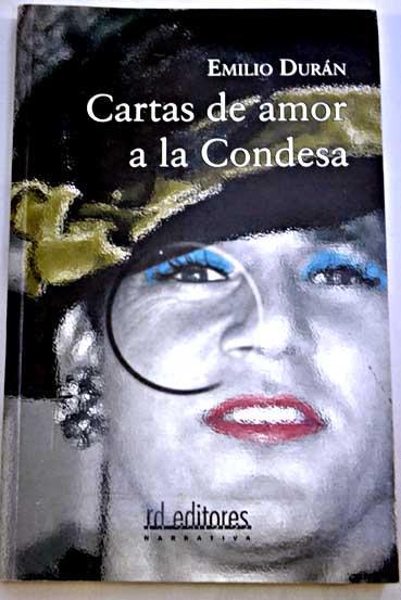 Cartas de amor a la condesa - Durán, Emilio