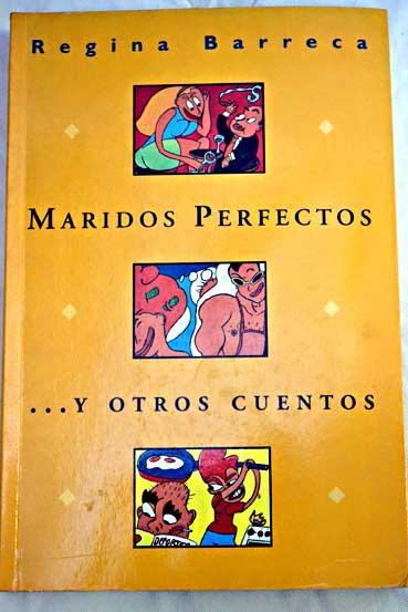 Maridos perfectos y otros cuentos - Barreca, Regina