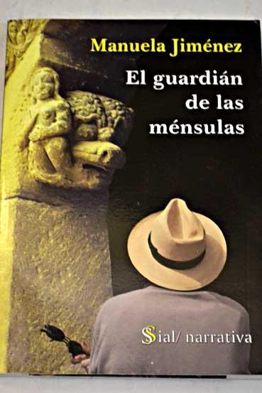 El guardián de las ménsulas - Jiménez Parrondo, Manuela
