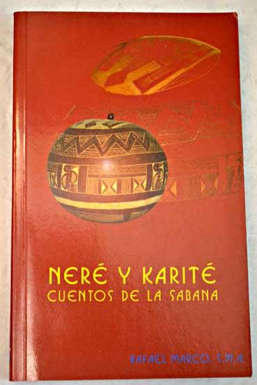 Neré y karité: (cuentos de la sabana)