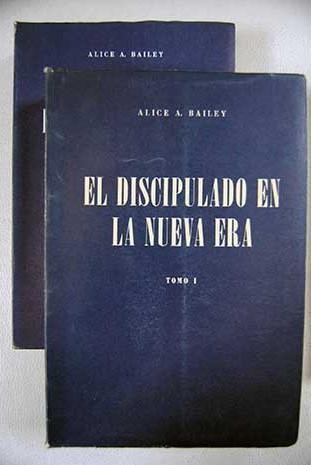 El discipulado en la nueva era - Bailey, Alice