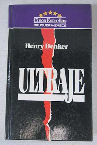 Ultraje - Denker, Henry