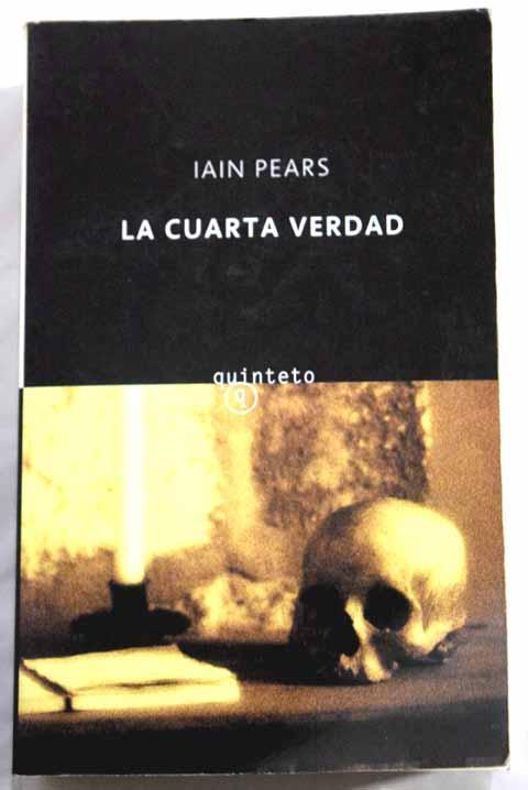 La cuarta verdad de Pears, Iain: Salamandra. 9788478887408 tapa ...