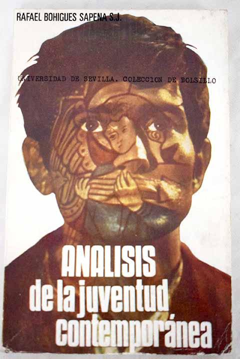Análisis de la juventud contemporánea - Bohigues, Rafael