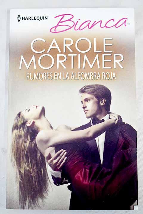 Rumores en la alfombra roja - Mortimer, Carole