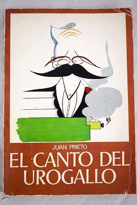 El canto del urogallo - Prieto, Juan