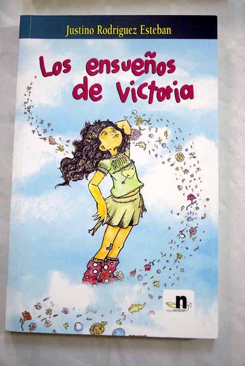 Los ensueños de Victoria - Rodríguez Esteban, Justino