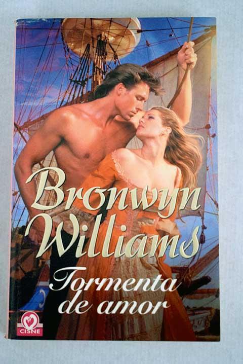 Tormenta de amor - Williams, Bronwyn