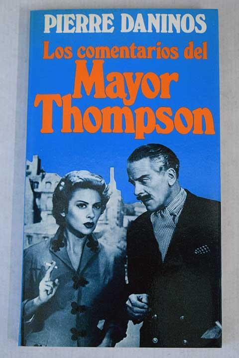 Los comentarios del Mayor Thompson - Daninos, Pierre
