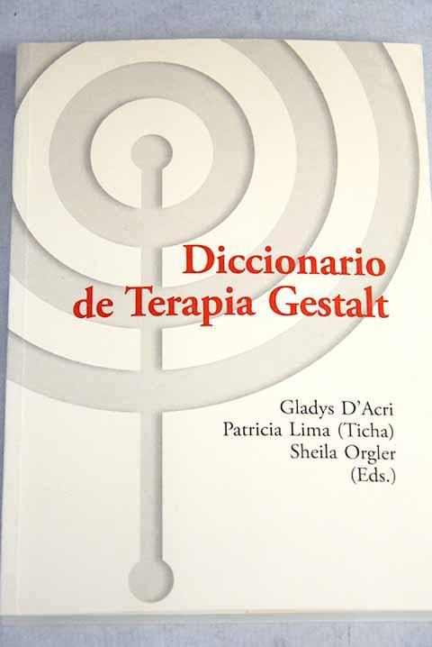 Diccionario de Terapia Gestalt [Paperback] by Varios autores