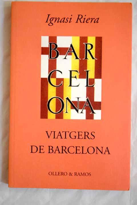 Viatgers de Barcelona - Riera, Ignasi
