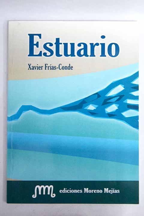 Estuario - Frías Conde, Xavier