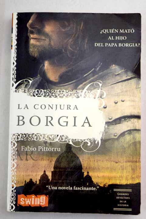 La conjura Borgia - Pittorru, Fabio