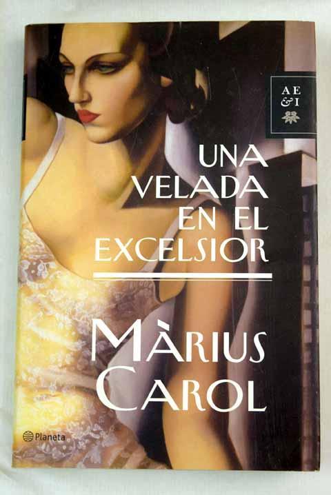 Una velada en el Excelsior - Carol, Marius