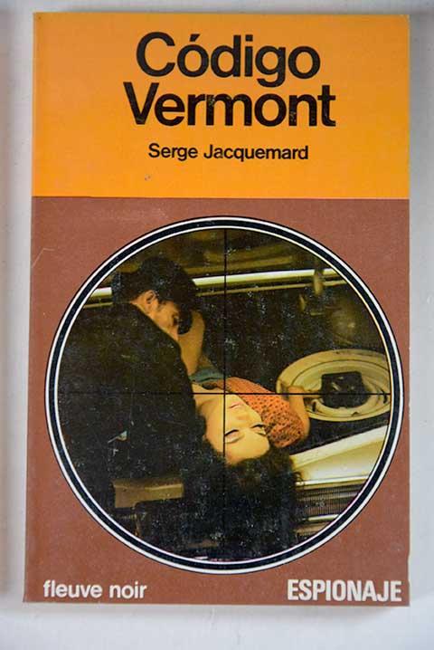 Código Vermont - Jacquemard, Serge