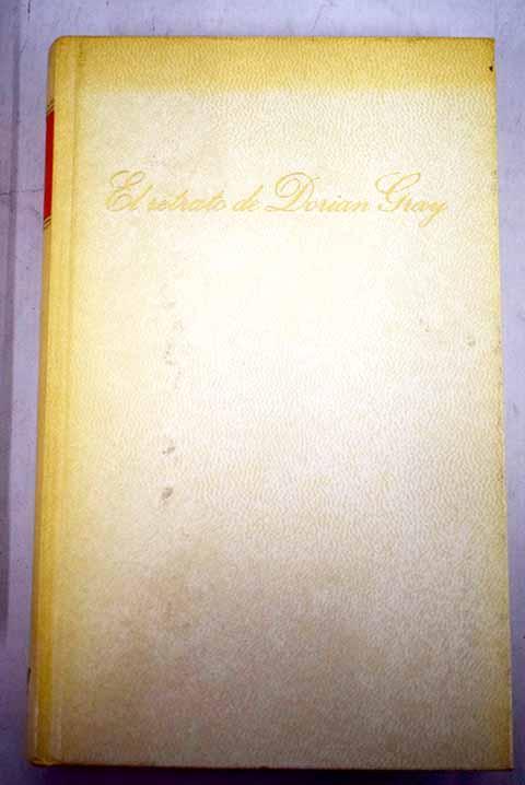 El retrato de Dorian Gray - Wilde, Oscar