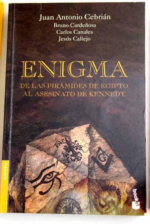 Enigma: de las pirámides de Egipto al asesinato de Kennedy