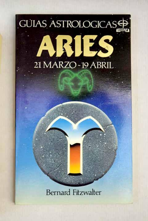 Aries: 21 marzo, 19 abril