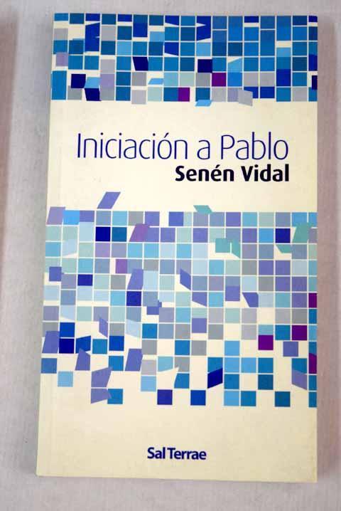 Iniciación a Pablo - Vidal, Senén