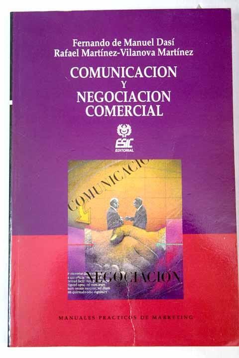 Comunicación y negociación: un enfoque práctico - Manuel Dasí, Fernando de
