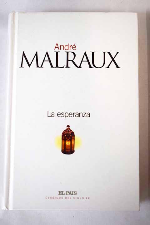 Resultado de imagen de la esperanza malraux