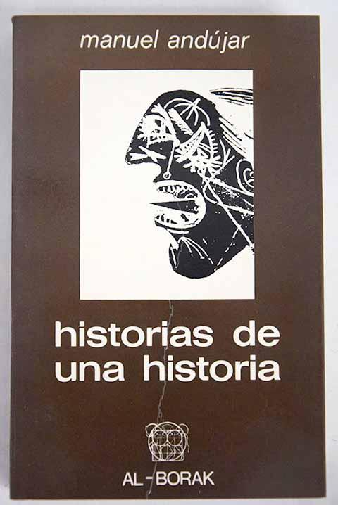 Historias de una historia - Andújar, Manuel