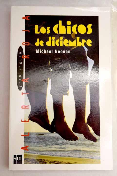 Los chicos de diciembre - Noonan, Michael