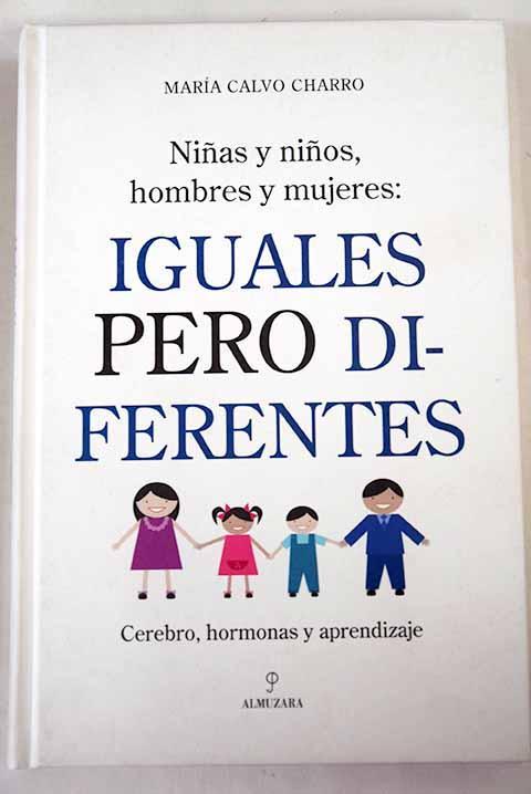 Iguales pero diferentes: cerebro, hormonas y aprendizaje - Calvo Charro, María