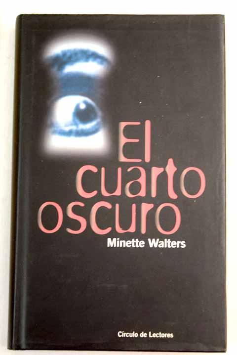 El cuarto oscuro de Walters, Minette: Círculo de Lectores ...