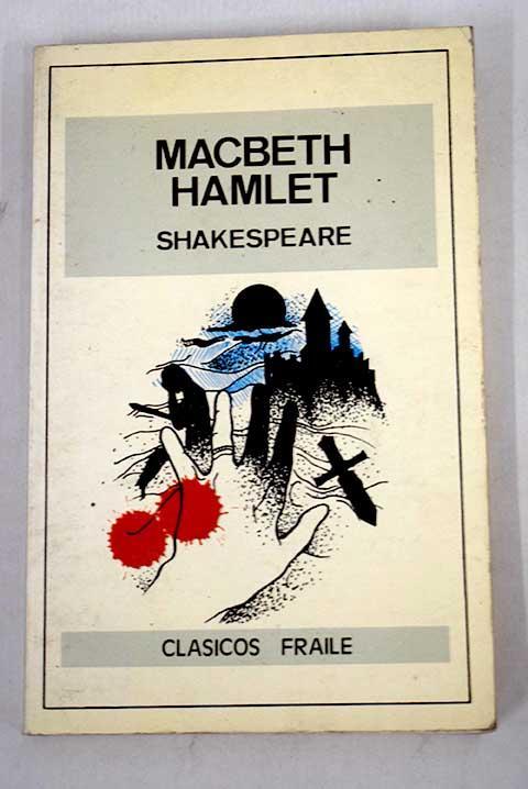 Macbeth ; Hamlet - Shakespeare, William