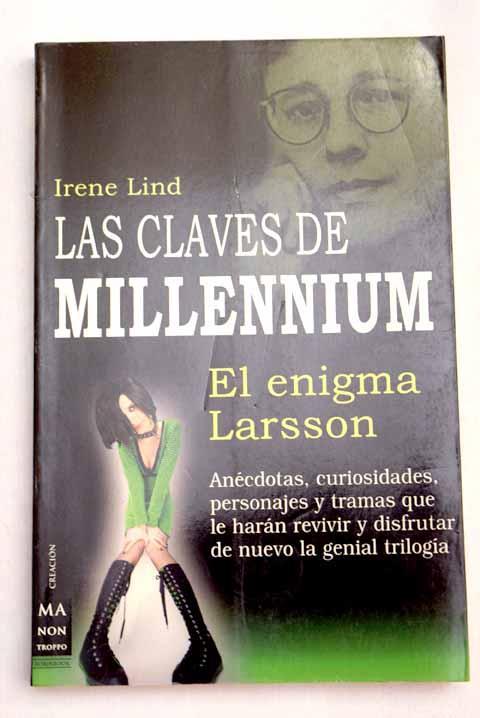 Las claves de Millennium: el enigma Larsson - Lind, Irene
