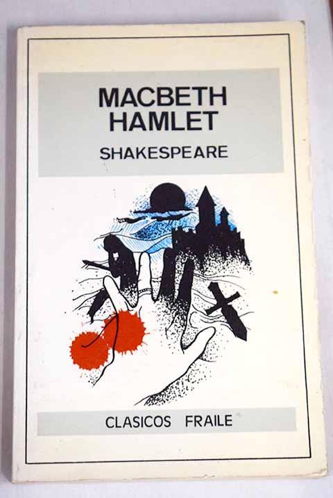 Macbeth y Hamlet - Shakespeare, William