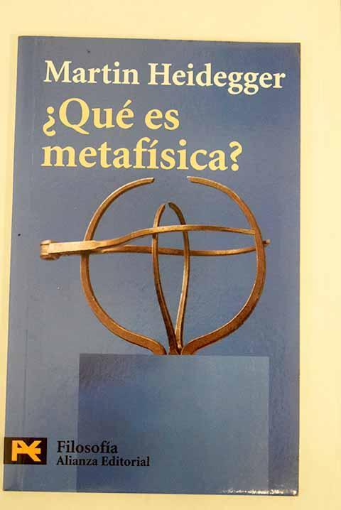 Qué es metafísica? ; Epílogo a