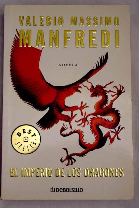 El imperio de los dragones - Manfredi, Valerio Massimo