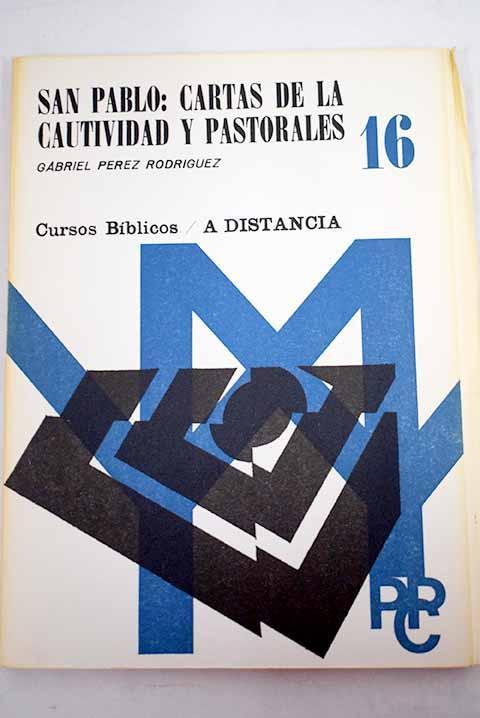 San Pablo: cartas de la cautividad y pastorales - Pérez Rodríguez, Gabriel