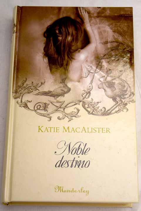 Noble destino - MacAlister, Katie