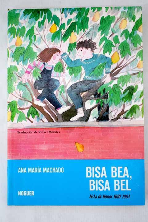 Bisa Bea, Bisa Bel (Spanish Edition)