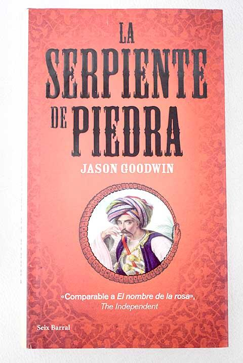 La serpiente de piedra - Goodwin, Jason
