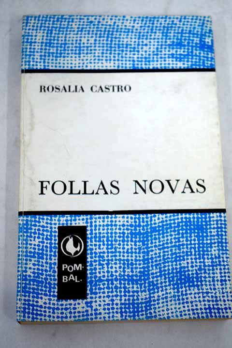 Follas novas: edición acrecentada co poema Unha boda na aldea - Castro, Rosalía de