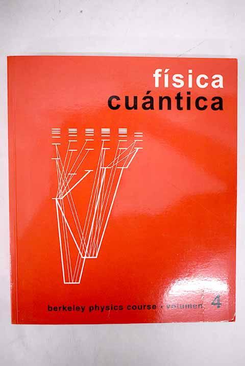 Física cuántica - Wichmann, Eyvind H.
