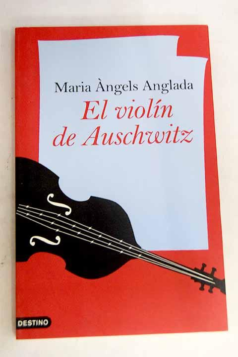 El violín de Auschwitz - Anglada, Maria Angels
