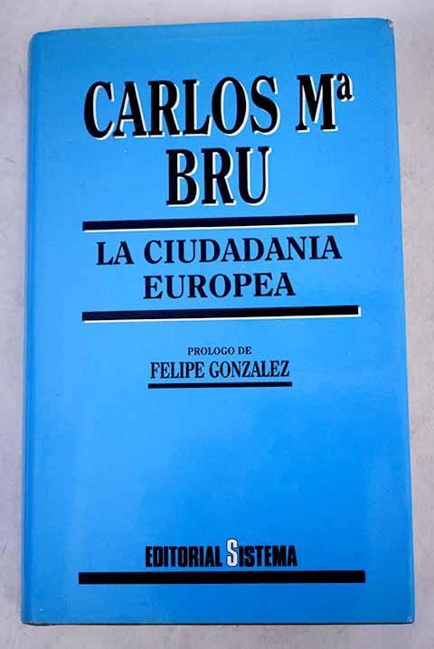 La ciudadanía europea - Bru, Carlos María