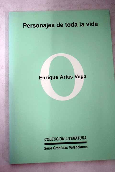Personajes de toda la vida - Arias Vega, Enrique